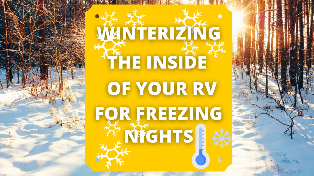 Winterizing the RV inside to keep from freezing