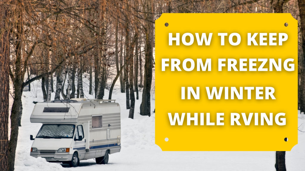Freezing Weather and RV Living