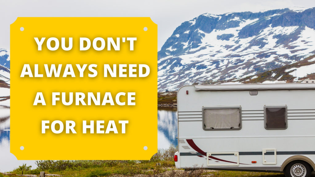 Alternatives to using a furnace